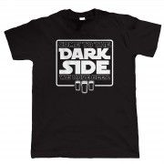 Dark Side, Funny TShirt by Vectorbomb. Great Gift for Fathers Day, Birthday or Christmas.