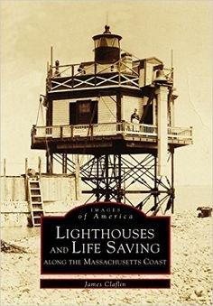 Lighthouses and life saving along the Massachusetts coast / James Claflin