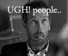 30 Sarcastic And Hilarious Dr House Quotes - Part 15 Hugh Laurie, Doctor House Frases, Sean Leonard, Flirty Questions, Intj, How I Feel, Just For Laughs, Laugh Out Loud, The Funny