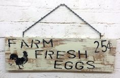 Farm Fresh Eggs sign Rooster wall hanging rustic shabby chic tan home decor cottage primitive distressed chippy paint housewarming gift Country Wood Signs, Farm Signs, Rustic Shabby Chic, Shabby Chic Kitchen, Chicken Coop Signs, Chicken Coops, Eggs For Sale, Custom Woodworking, Painted Signs