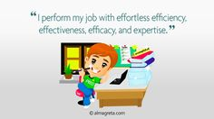 """I perform my job with effortless efficiency, effectiveness, efficacy and expertise"" excerpt from infographic Top 10 Funny Resume Quotes http://almagreta.com/resume-quotes-infographic/"