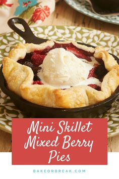 These Mini Skillet Mixed Berry Pies for Two are a delicious celebration of your favorite berries in a super simple pie. They are quick and easy to assemble whenever you are craving a fruity dessert. - Bake or Break Mixed Berry Pie, Mixed Berries, Tart Recipes, Gourmet Recipes, Dessert Recipes, Mini Desserts, Delicious Desserts, Baking Desserts, Easy Pie