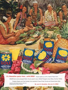 Retro Advertising, Vintage Advertisements, Vintage Ads, Vintage Posters, Dole Pineapple Juice, Pineapple Co, Tiki Hawaii, Hawaii Five 0, Retro Pop