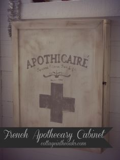 DIY Fab Frugal French Apothecary Cabinet!