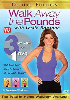 Walk Away the Pounds With Leslie Sansone [videorecording (DVD)] : 3 complete workouts.