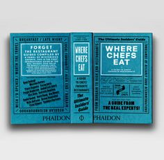 AWESOME book cover design!    Where Chefs Eat | Food / Cook | Phaidon Store