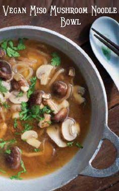 Vegan Miso Mushroom Noodle Bowl