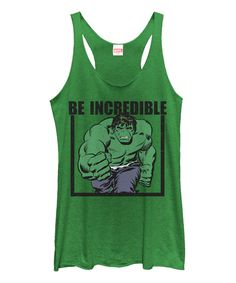 Another great find on #zulily! Hulk Envy Hulk 'Be Incredible' Racerback Tank - Juniors by Hulk #zulilyfinds