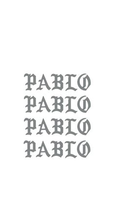 I feel like pablo Iphone wallpaper