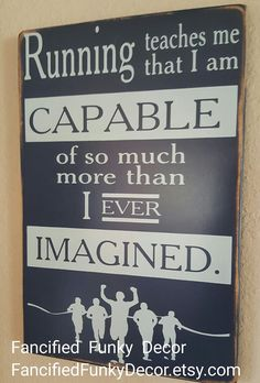 Running, Cross Country, Inspirational Sports Sign, Running Teaches Me that I am Capable of So Much More, Locker Room Sign, Sports Theme