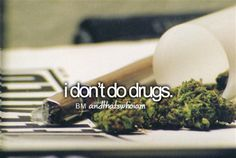 I HATE DRUGS