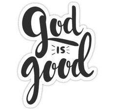 """God is Good"" Stickers by Bethel Store Bubble Stickers, Phone Stickers, Cool Stickers, Printable Stickers, Planner Stickers, Anime Stickers, Dibujos Cute, Aesthetic Stickers, God Is Good"
