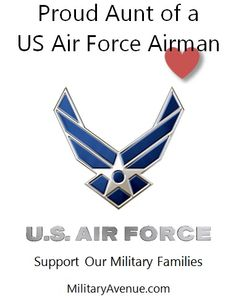 Proud Aunt of a US Air Force Airman - Originally created for http://www.facebook.com/MilitaryAvenue but yours to share