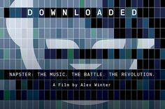 'Downloaded' the Napster Documentary Part One - VJs Magazine