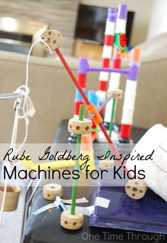 Learn how to make your own Rube Goldberg machine with your kids for fun and amazing learning! Plus a video example of a machine made with toys! {One Time Through} #STEM