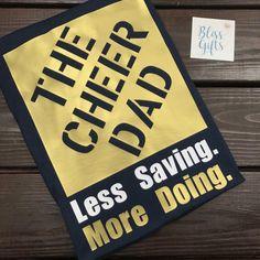Cheer Dad Shirt Hope Depot Style Less Saving More Doing Cheer Dad Shirts, Dad To Be Shirts, Family Shirts, Hip Hop Outfits, Dance Outfits, Screen Printing Frame, Cheer Up, Cheer Stuff, Disneyland Shirts