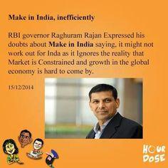 Make in India, Inefficiently   #MakeInIndia #raghuramrajan
