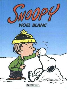 Snoopy French Edition Aline :).   Bien sur! :)