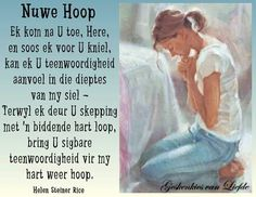 Helen Steiner Rice, Goeie More, Afrikaans Quotes, Prayer Board, Inspirational Message, Positive Thoughts, Qoutes, Poems, Prayers