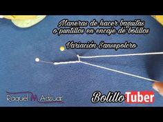 Maneras de hacer baguitas o puntillones - Variación Sansepolcro - Raquel M. Adsuar Bolillotuber - YouTube