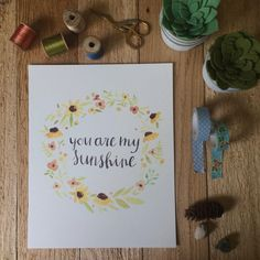 you are my sunshine- watercolor, handlettered print Watercolor Projects, Watercolor Cards, Watercolor Paintings, Watercolors, Yellow Sun, Bright Yellow, You Are My Sunshine, Diy Art, Art Projects