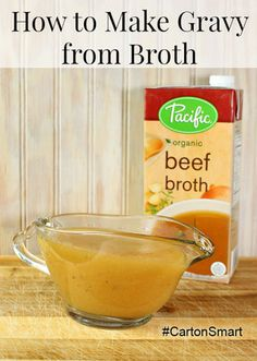 How to make gravy from broth and other holiday cooking tips. #CartonSmart