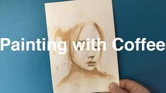 Painting with Coffee - Day 6