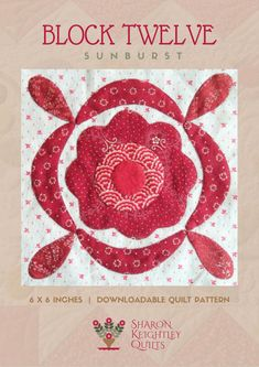 Simply Red Quilt Pattern BOM Block Twelve - Sharon Keightley Quilts