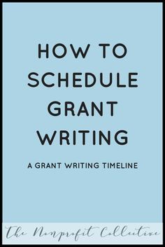 Government Grants - For Individuals and Small Business : Here is a possible grants writing timeline that I offer in my course so that you give yourself ample amount of time for the whole process. Grant Writing, Writing Tips, Writing Prompts, Business Management, Business Planning, Business Writing, Business Ideas, Mentor Program, Grant Application