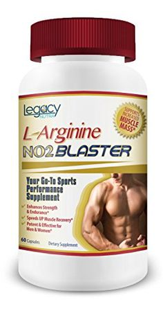 Legacy Nutra's L-ARGININE NO2 Blaster is the Perfect NITRIC OXIDE Pre-Workout Supplement
