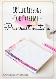 Procrastination gets in the way of many many dreams, but here are 10 life lessons you need to learn to motivate you to ditch these habits and start WORKING TOWARDS YOUR DREAMS!