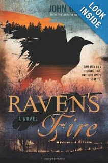 Raven's Fire By John Gubbins A secret tears apart Joe's and Carol's marriage and sends Joe into the woods to recuperate, only to discover they're filled with evil spirits.