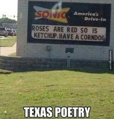 Texas poetry...so true!