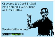 #Beer #CraftBeer #GoodFriday
