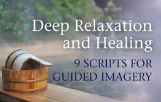 Guided Imagery Script For Relaxation
