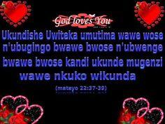 NTABWO NKWIYE KUJYA NIGANYIRA God Loves You, Gods Love, The Creator, Love You, Youtube, Te Amo, Love Of God, Je T'aime, I Love You