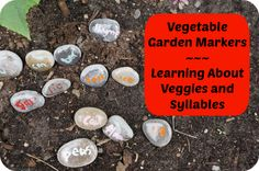 Vegetable Garden Markers Made from Rocks - breaking words into syllables