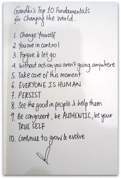 Ghandi's Top 10 Fundamentals For Changing the World