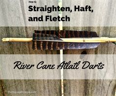 by Todd Walker Atlatl Series (Part I) – Ancient Atlatls: How to Make a Down-N-Dirty Spear-Thrower Having built anatlatl in Part I, you now need to make a straight stick to launch. In this tu…