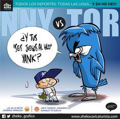 "#ElCartonDelDia para @PurakuraWeb ""Y TUS SEIS AL HILO?"" @Yankees_Beisbol @BlueJays #NYYvsTOR"
