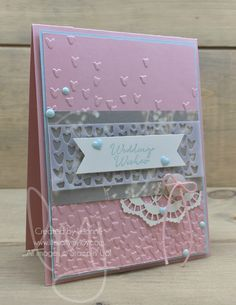 Wedding Wishes | Stampin\' Up! | Floral Phrases #literallymyjoy #wedding #love #celebration #union #lace #hearts #engagement #bride #groom #2017OccaionsCatalog #20162017AnnualCatalog