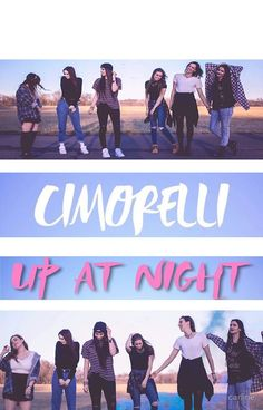 """Cimorelli's album """"Up At Night""""! GO CHK IT OUT:)"""