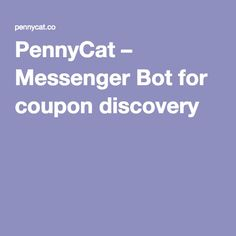 PennyCat – Messenger Bot for coupon discovery