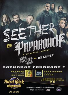 Seether & Papa Roach with special guests Kyng & Islander at The Joint inside Hard Rock Hotel & Casino, Feb. 7