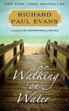 Walking On Water | Richard Paul Evans