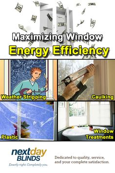 In order to maximize the efficiency of your home, you have to focus on your weaknesses, your biggest energy wasters. That's why we recommend you start with your windows, which account for 25 to 40 percent of your annual heating and cooling costs, says the U.S. Department of Energy (DOE).   Learn More: http://blog.nextdayblinds.com/blog/2015/6/25/maximizing-the-energy-efficiency-of-your-windows.html