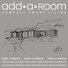 KEEP IT SIMPLE The design and materials in our modular prefab houses are predefined and makes it easy for our customers to buy. Read more...  http://addaroom.dk/en/keep-it-simple