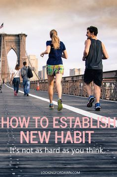 Establish new habits with more effective ways. It's not as hard as you think. // lookingfordawn.com