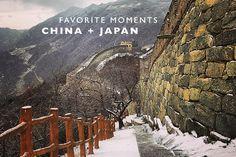 Favorite Moments : China + Japan - Land Of Marvels