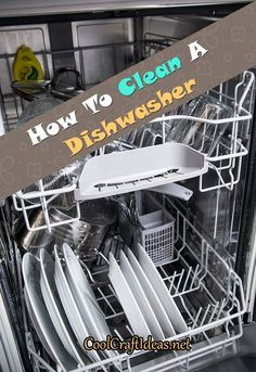 How To Clean A Dishwasher   Cool Craft Ideas